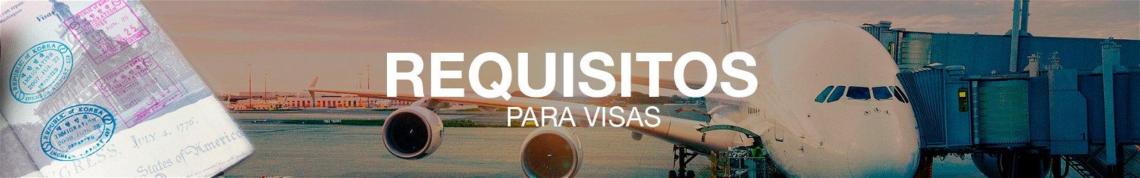 Requisitos para trámite de visas