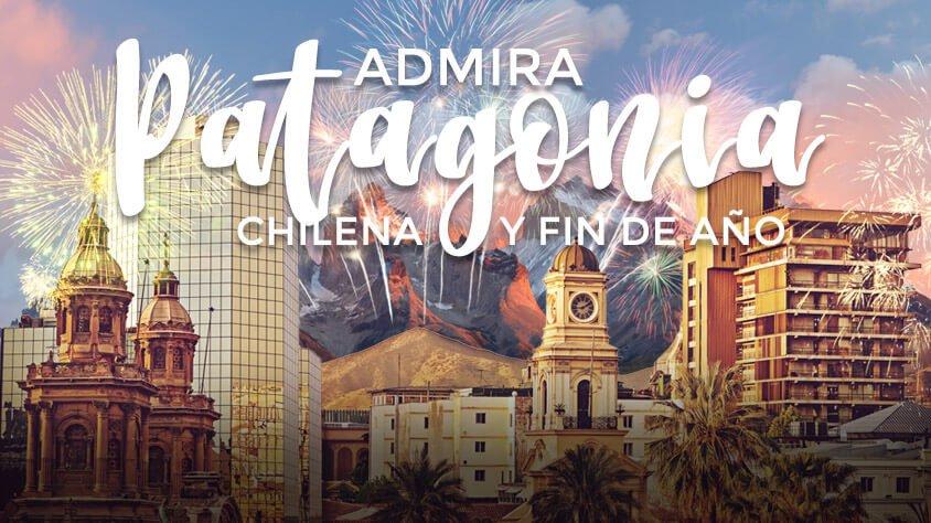 Admira la Patagonia Chilena
