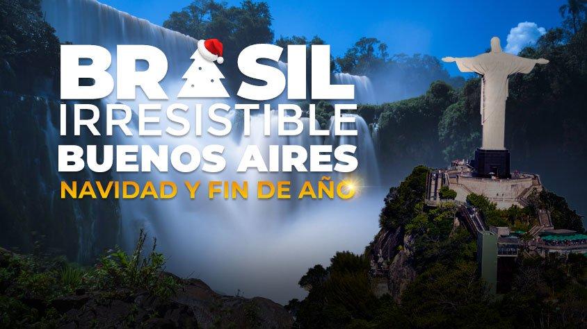 Brasil Irresistible y Buenos Aires – Especial Navidad