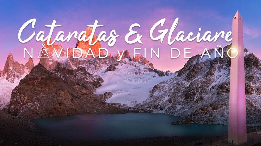 Cataratas y Glaciares – Especial Navidad y Fin de Año