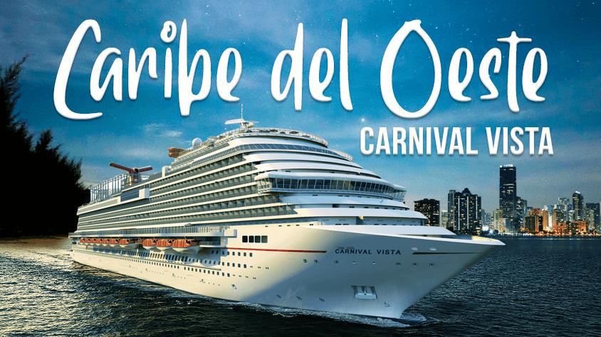viaje Carnival Vista Caribe del Oeste