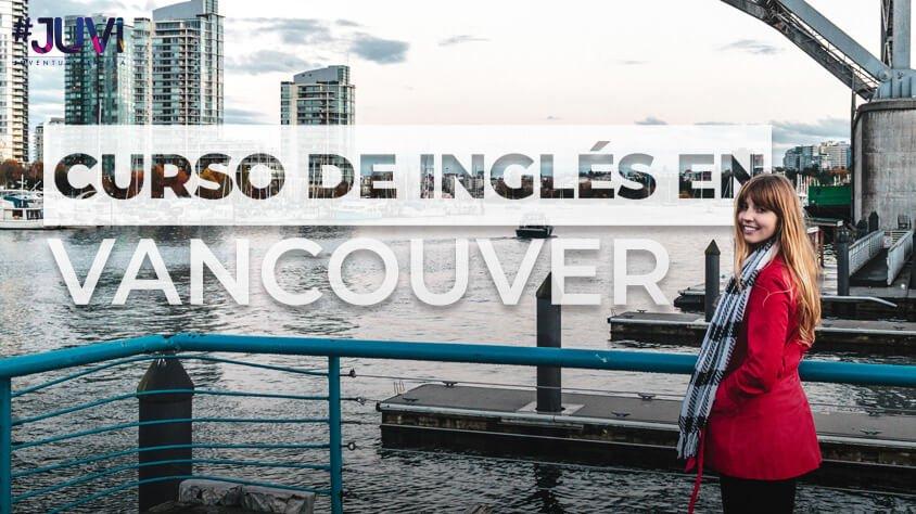 CURSO DE INGLES EN VANCOUVER DURACION 6 MESES