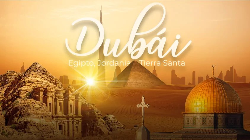 Egipto, Jordania, Tierra Santa y Dubái