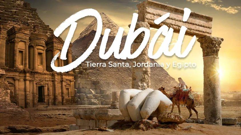 Dubái, Tierra Santa, Jordania y Egipto