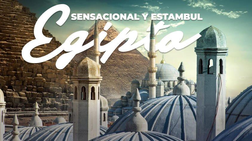 Egipto Sensacional y Estambul Promo 2021