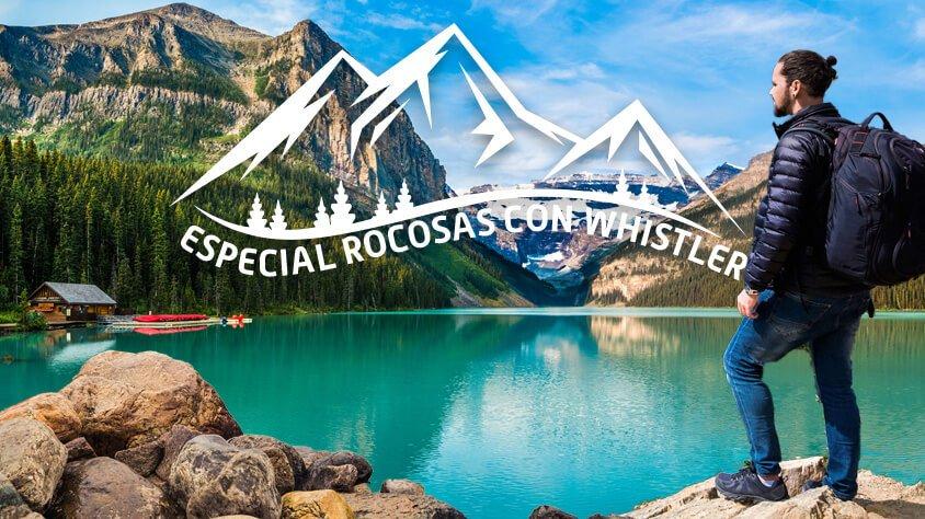 Especial Rocosas con Whistler