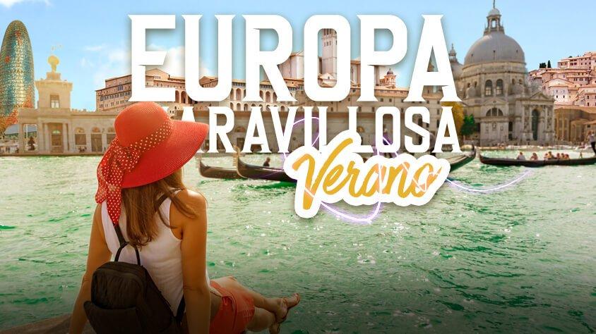 Europa Maravillosa Verano