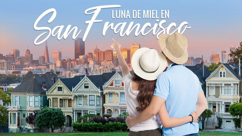 Luna de miel en San Francisco