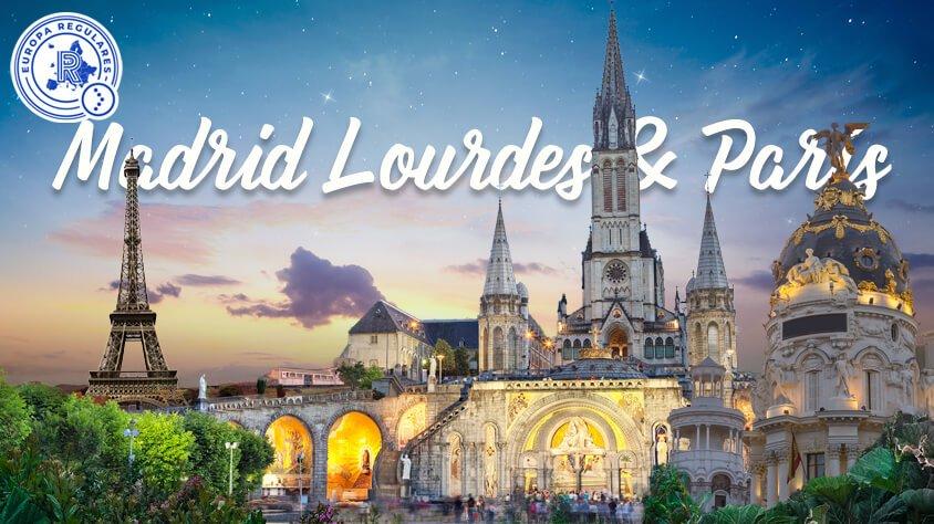 MADRID LOURDES Y PARIS
