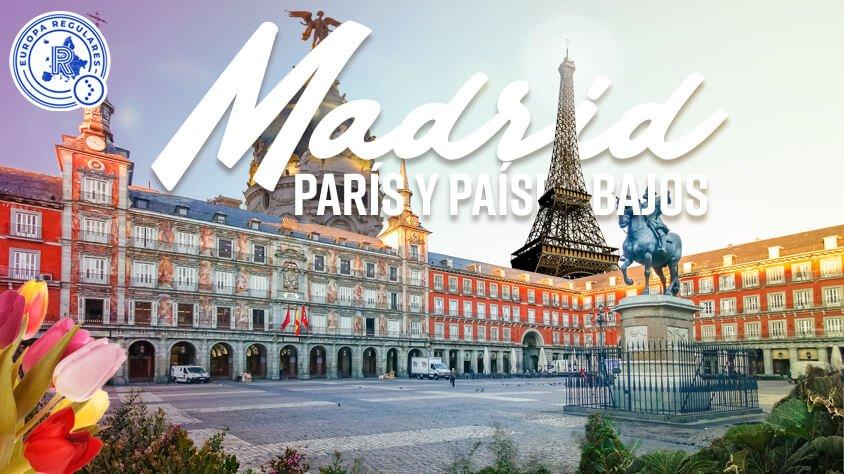viaje Madrid, París y Países Bajos