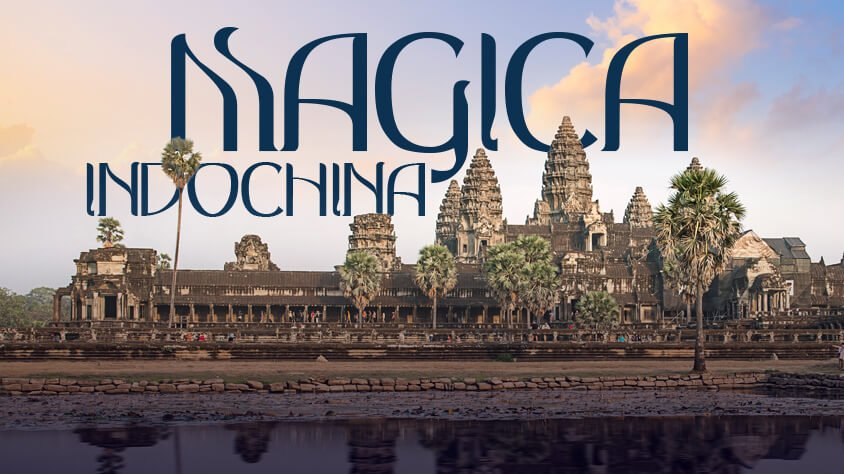 MAGICA INDOCHINA