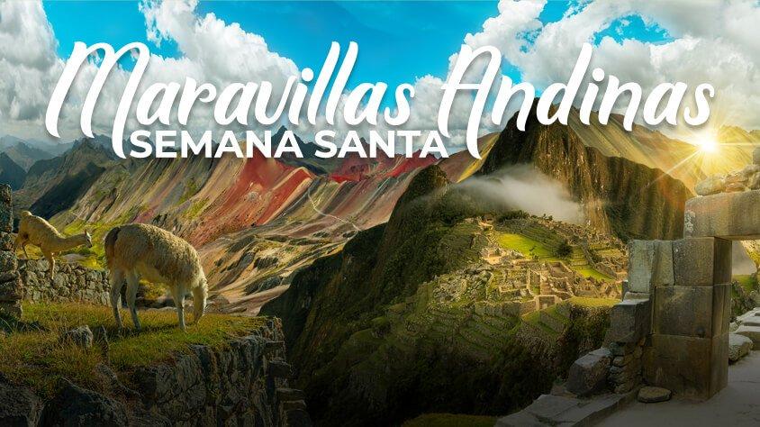 Maravillas Andinas Semana Santa