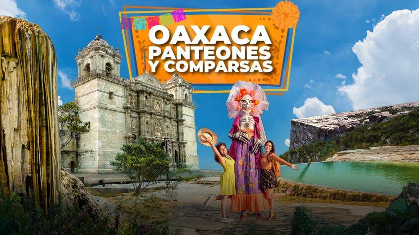 Oaxaca Panteones y Comparsas