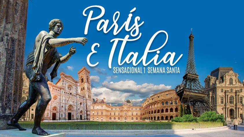 Paris e Italia Sensacional I - Semana Santa