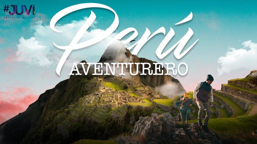viaje Perú Aventurero