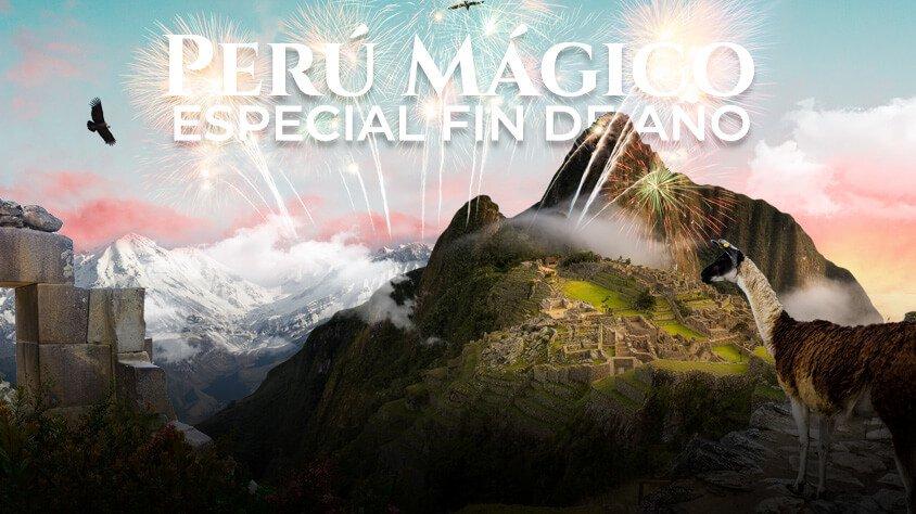 Perú Mágico – Especial fin de año