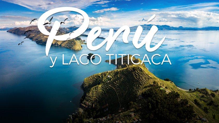 Perú Con El Lago Titicaca – Semana Santa