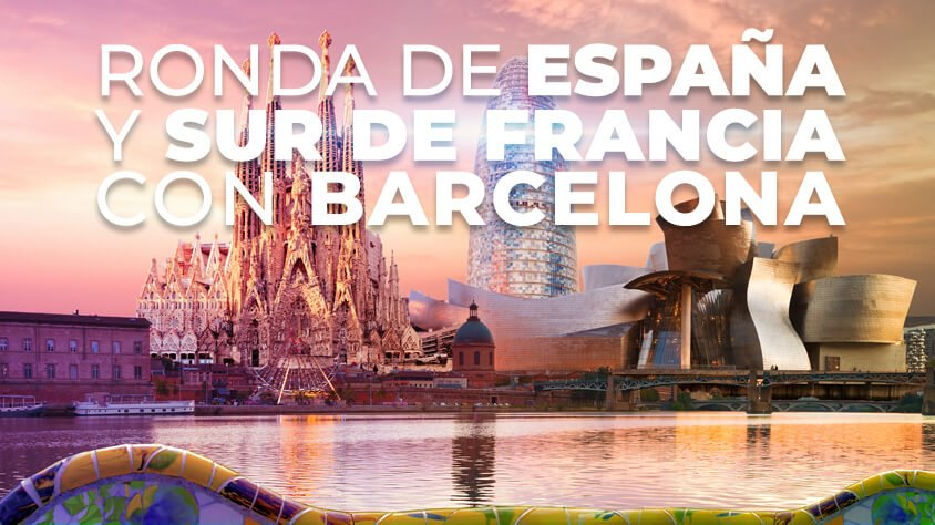 Ronda De España y Sur de Francia con Barcelona