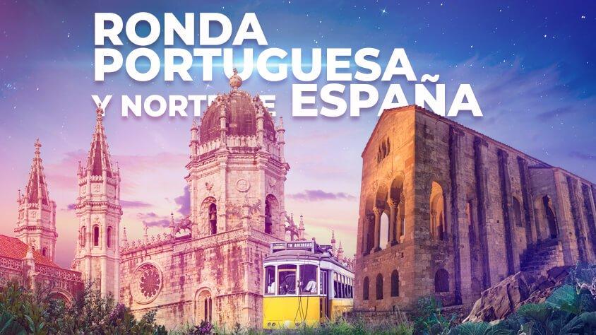 Ronda Portuguesa y Norte de España