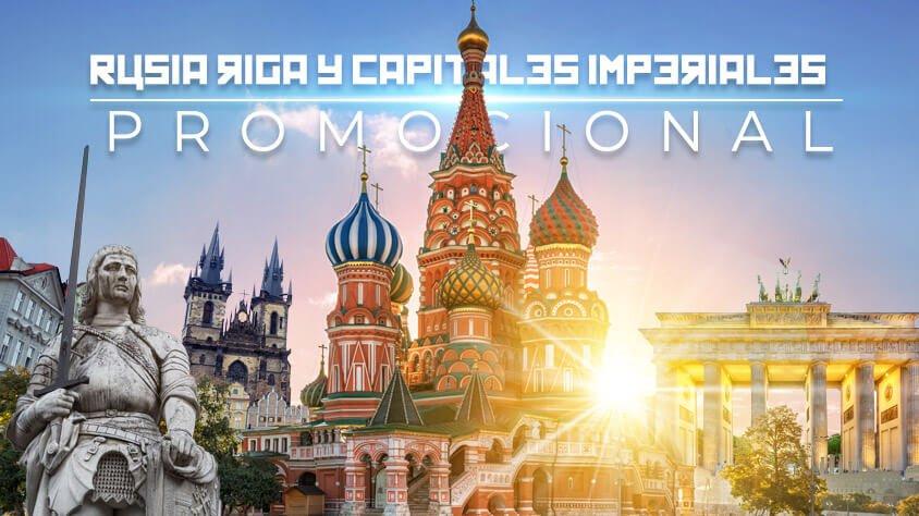 Rusia, Riga y Capitales Imperiales Promocional