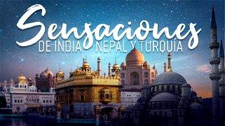Sensaciones de India, Nepal y Turquia