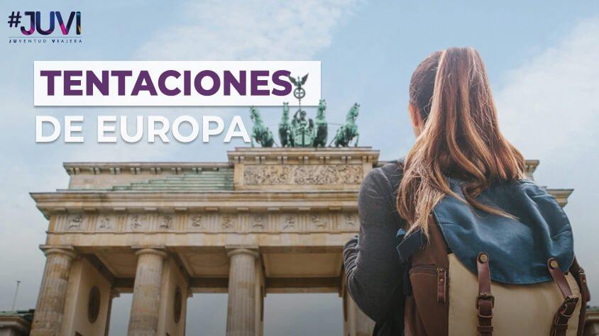 viaje Tentaciones de Europa