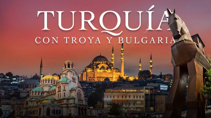 Turquia con Troya y Bulgaria