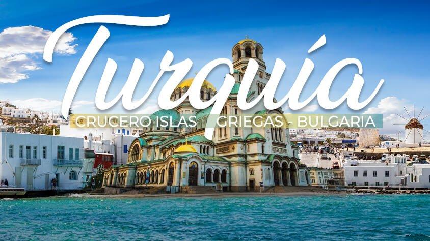 Turquia, Crucero Islas Griegas y Bulgaria