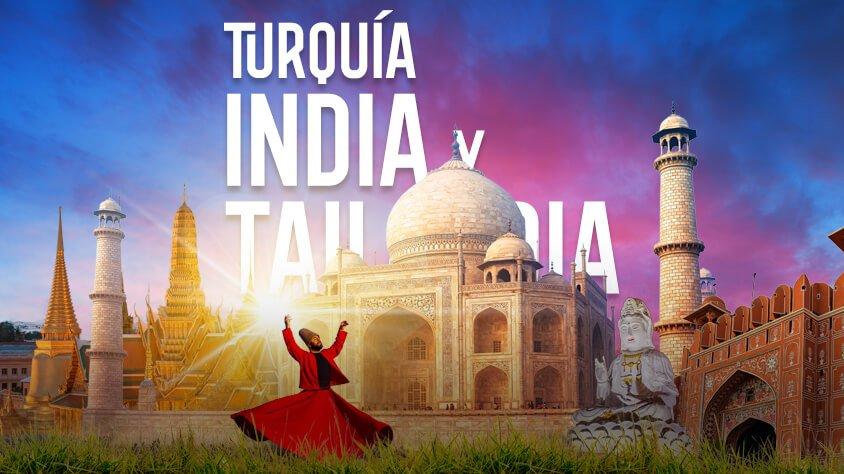 Turquia, India y Tailandia