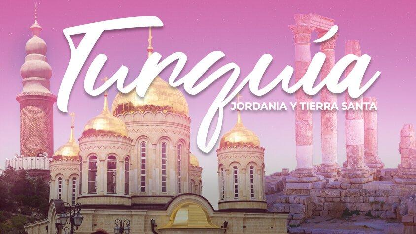 Turquía, Jordania y Tierra Santa
