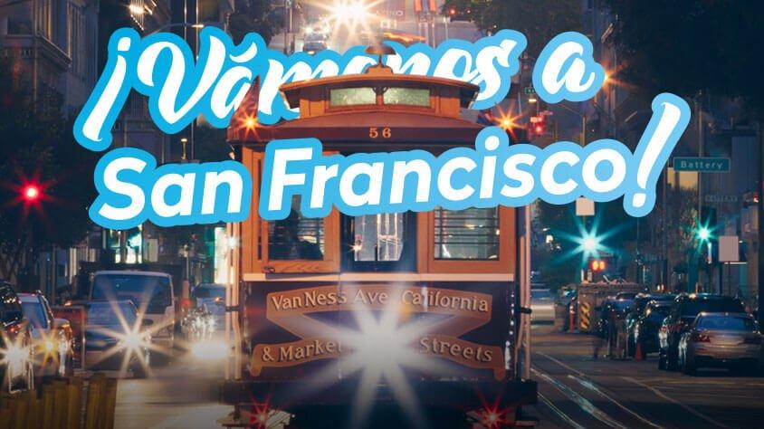 viaje ¡Vamonos a San Francisco!
