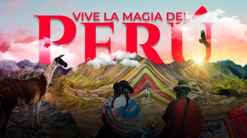 Viaje Vive la Magia del Perú - Promo