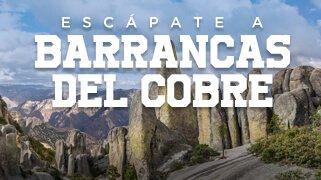 Escápate a Barrancas del Cobre