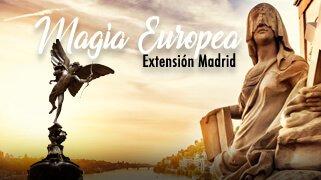 Magia Europea Extensión Madrid