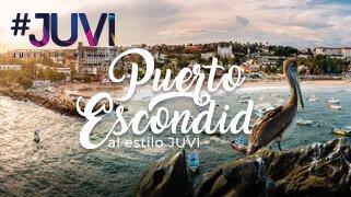 Viaje Puerto Escondido al Estilo Juvi