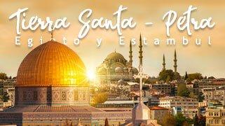 Tierra Santa - Petra - Egipto y Estambul Promo 2021